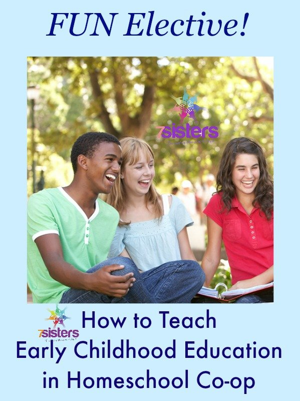 How to Teach Early Childhood Education in Homeschool Co-op 7SistersHomeschool.com