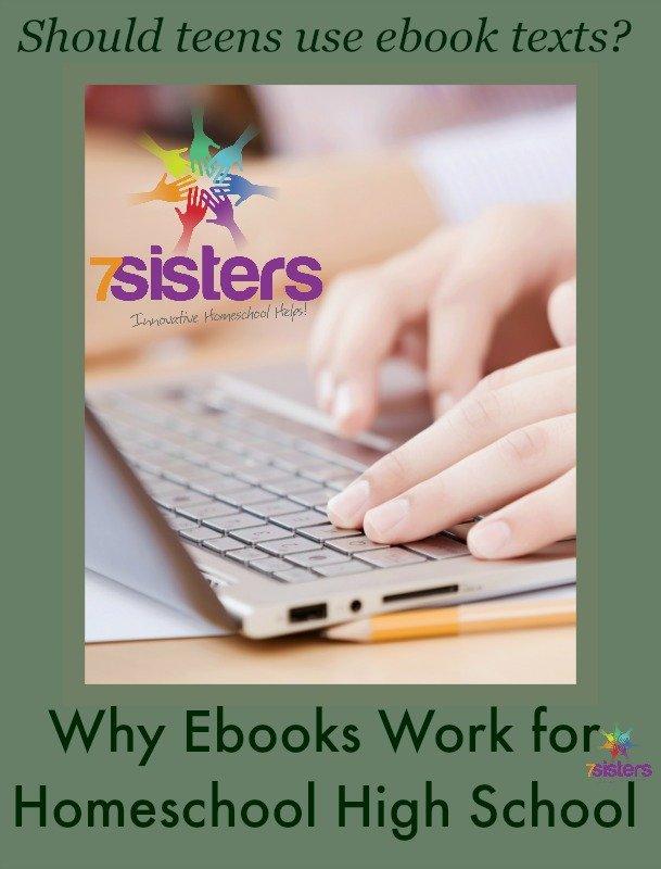Why Ebooks Work Well for Homeschool High School 7SistersHomeschool.com