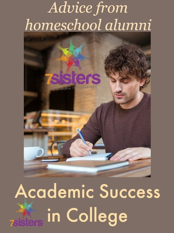 After Homeschool Graduation: 5 Tips for Academic Success in College 7SistersHomeschool.com