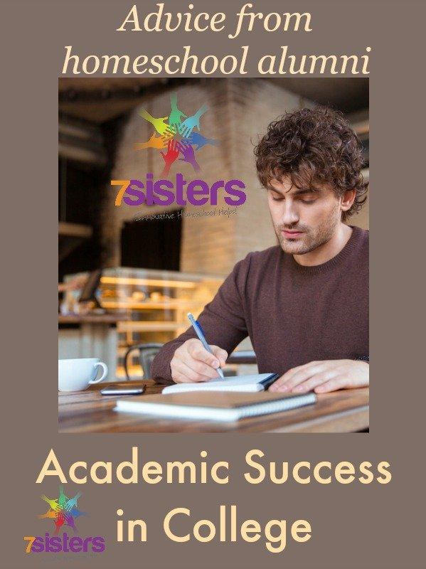 After Homeschool Graduation: 5 Tips for Academic Success in College 7SistersHomeschool.com
