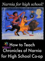 How to Teach The Chronicles of Narnia for High School Co-op