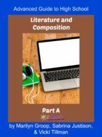 High School Literature & Composition 3A: Advanced Guide to Literature & Composition Part A