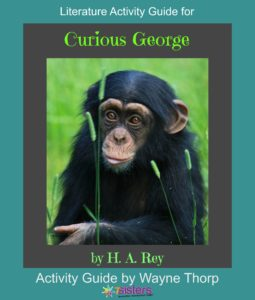Curious George Elementary Literature Activity Guide