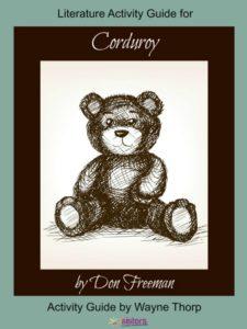 Literature Activity Guide for Corduroy 7SistersHomeschool.com