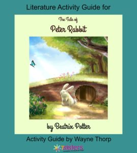 Tale of Peter Rabbit Elementary Literature Activity Guide