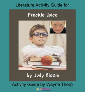 Elementary Literature Activity Guide for Freckle Juice 7SistersHomeschool.com