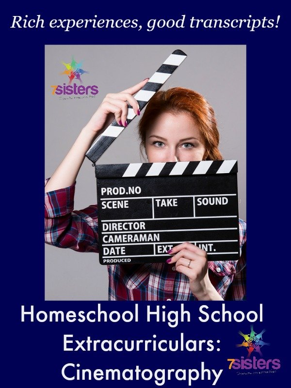 Homeschool High School Extracurriculars: Cinematography 7SistersHomeschool.com