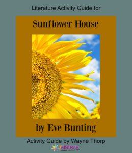 Elementary Literature Activity Guide for Sunflower House 7Sistershomeschool.com