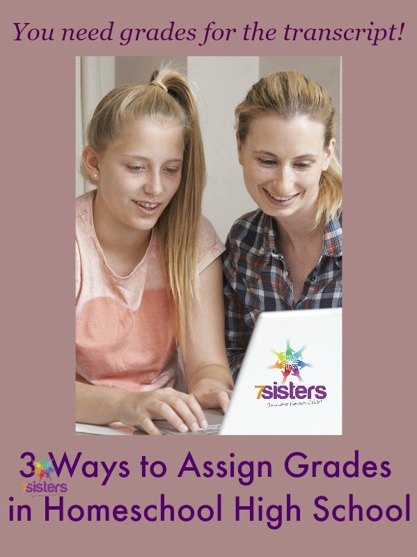 3 Ways to Assign Grades in Homeschool High School 7SistersHomeschool.com