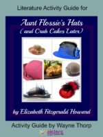 Literature Activity Guide for Aunt Flossie's Hats