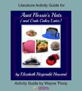 Aunt Flossie's Hat's Elementary Literature Activity Guide 7SistersHomeschool.com