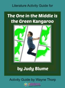 Literature Activity Guide for The One in the Middle is a Green Kangaroo