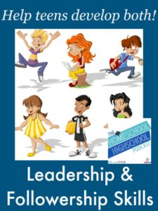 Homeschool Highschool Podcast Episode 31: Leadership & Followership Skills
