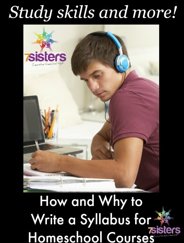 How and Why to Write Syllabus for Homeschool Courses 7SistersHomeschool.com