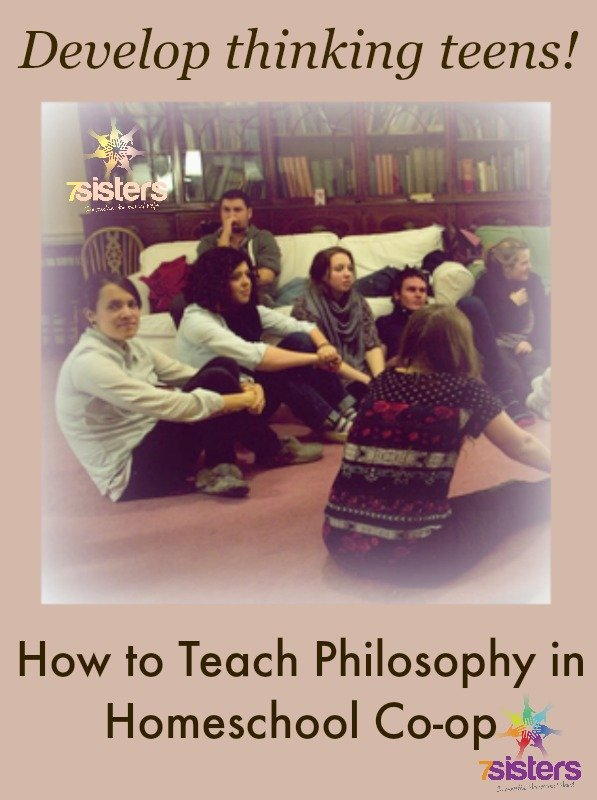 How to Teach Philosophy in Homeschool High School Co-op 7SistersHomeschool.com