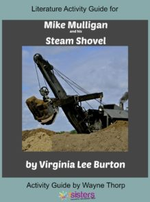 Literature Activity Guide for Mike Mulligan and His Steam Shovel
