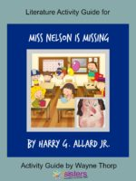 Activity Guide: Literature Activity Guide for Miss Nelson is Missing