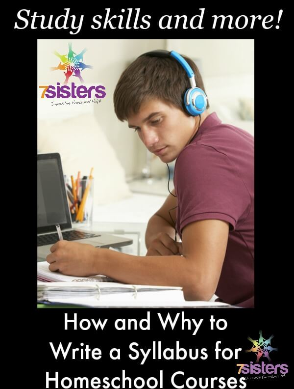 How and Why to Write a Syllabus for Homeschool High School Courses 7SistersHomeschool.com