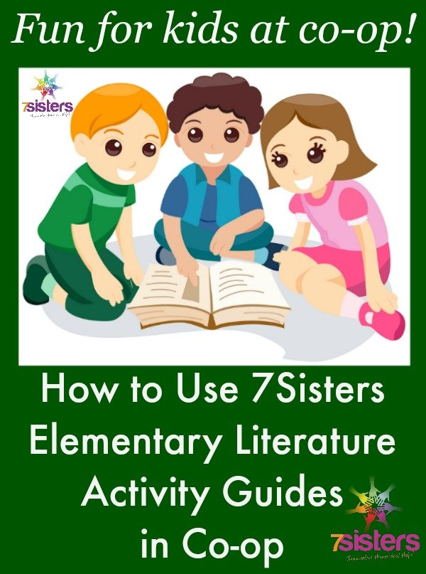 How to Use 7Sisters Elementary Literature Activity Guides in Co-op