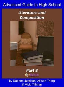 High School Literature & Composition 3B: Advanced Guide to High School Literature & Composition Part B