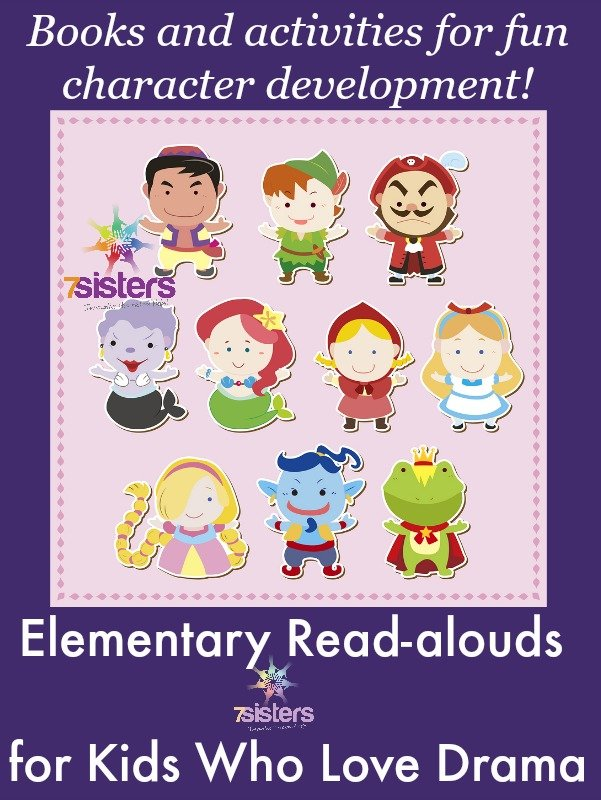 Elementary Read-alouds for Kids Who Love Drama 7SistersHomeschool.com