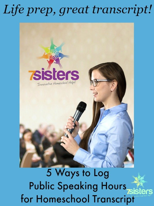 5 Ways to Log Public Speaking Hours for Homeschool Transcript 7SistersHomechool.com
