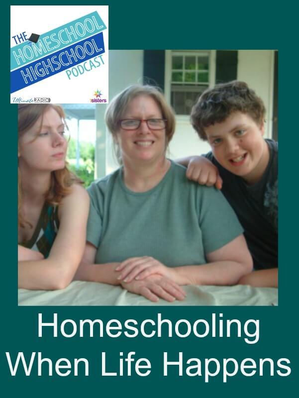 Homeschool Highschool Podcast EP 46 When life happens