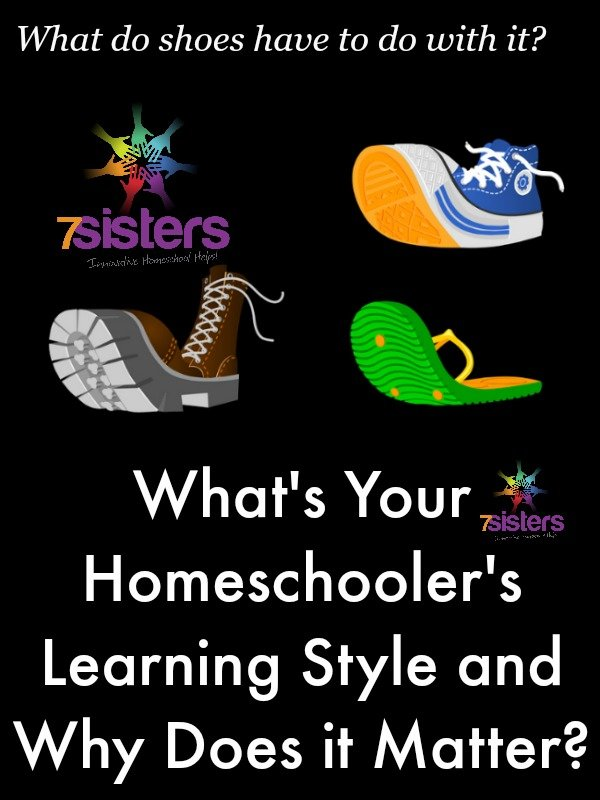 What's Your Homeschooler's Learning Style and Why Does it Matter? 7SistersHomeschool.com