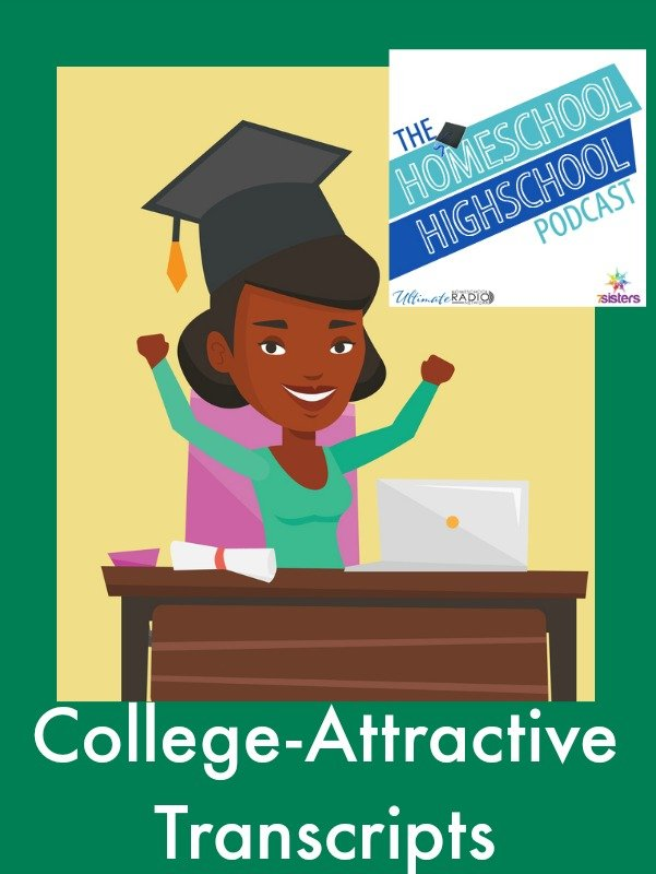 Homeschool Highschool Podcast Ep 50: College-Attractive Transcripts