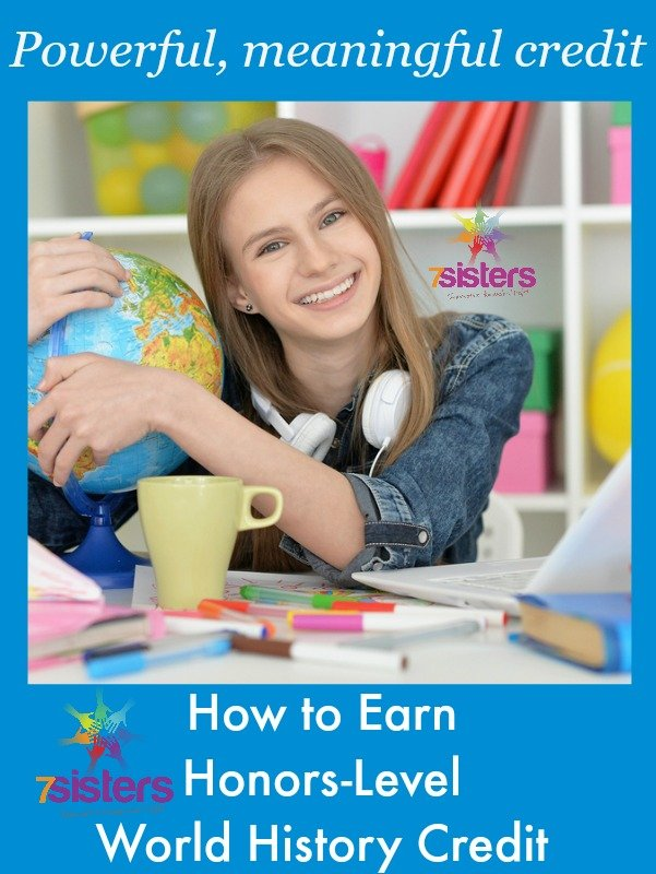 How to Earn Honors-Level World History Credit 7SistersHomeschool.com