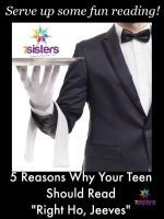 """5 Reasons Why Your Teen Should Read """"Right Ho, Jeeves"""" This Year!"""