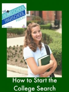 Homeschool Highschool Podcast Ep 53: Starting College Search