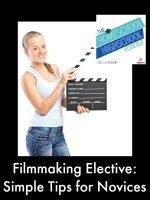 Homeschool Highschool Podcast Episode 56: Filmmaking Elective for Homeschool Highschoolers