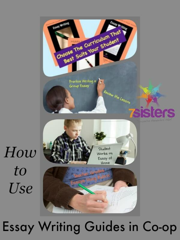How to Use 7Sisters Essay Writing Guides in Homeschool Co-op 7SistersHomeschool.com
