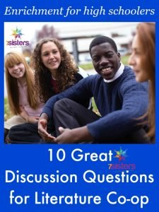 10 Great Discussion Questions for Homeschool Literature Co-op 7SistersHomeschool.com Homeschool high school literature discussion help