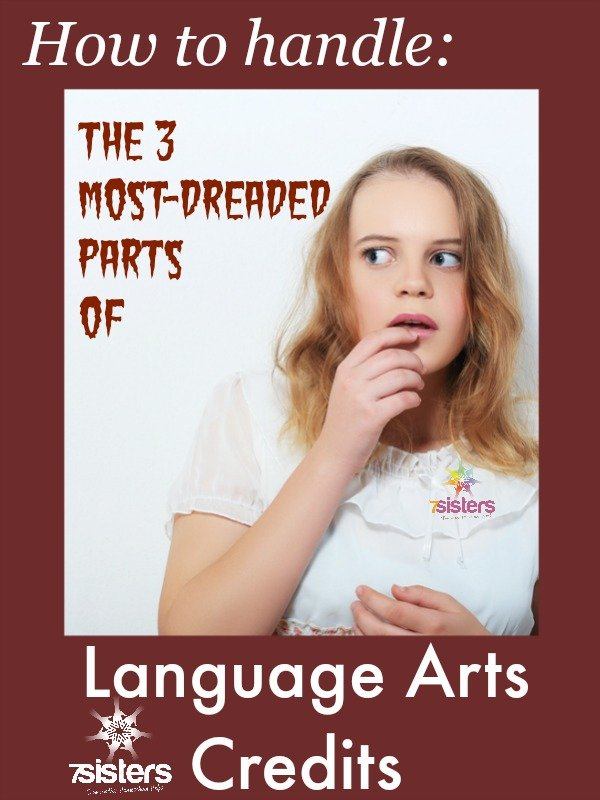 How to Handle the 3 Most-Dreaded Parts of Language Arts Credits 7SistersHomeschool.com