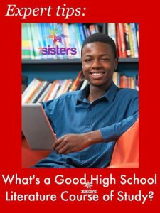 What's a Good High School Literature Course of Study 7SistersHomeschool.com