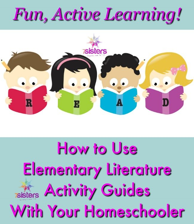 How to Use Elementary Literature Activity Guides With Your Homeschooler 7SistersHomeschool.com