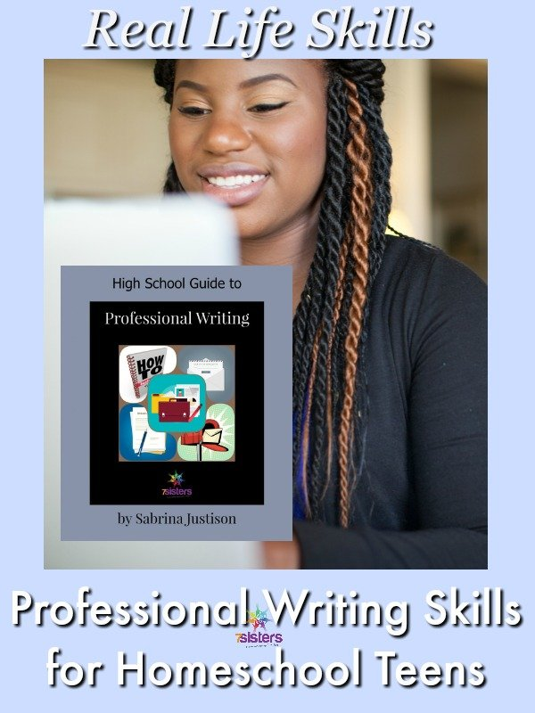 Give Career-Preparation Professional Writing Skills to Homeschool Teens 7SistersHomeschool.com