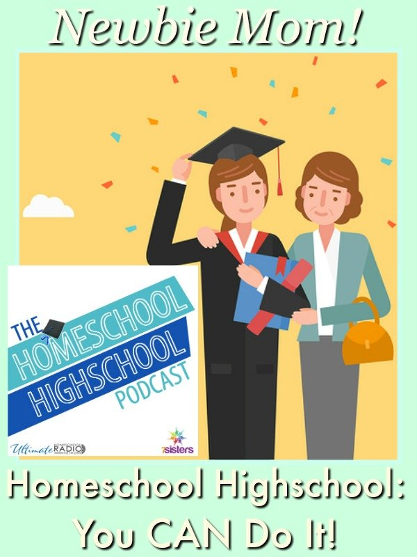 Homeschool Highschool Podcast Ep 71: Highschool Newbie Mom: You Can Do It! Don't feel intimidated! HSHSP is here to help you get ready for success!