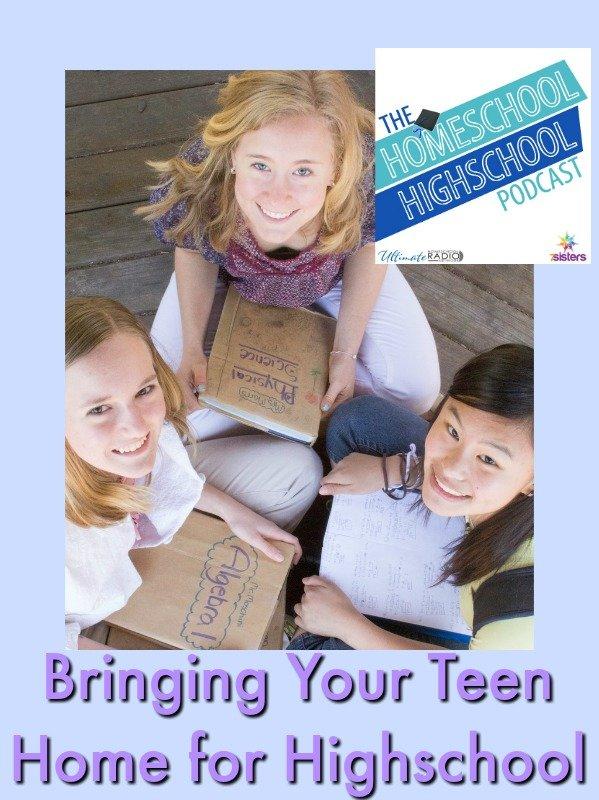 Homeschool Highschool Podcast Ep 73: Bringing Teens Home for Highschool. Leaving traditional school for highschool? Starting homeschooling? Here is help!