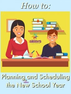 Planning and Scheduling Your New School Year 7SistersHomeschool.com