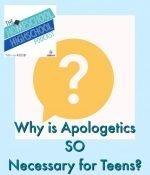 Homeschool Highschool Podcast Ep 77: Apologetics: Important Life Preparation