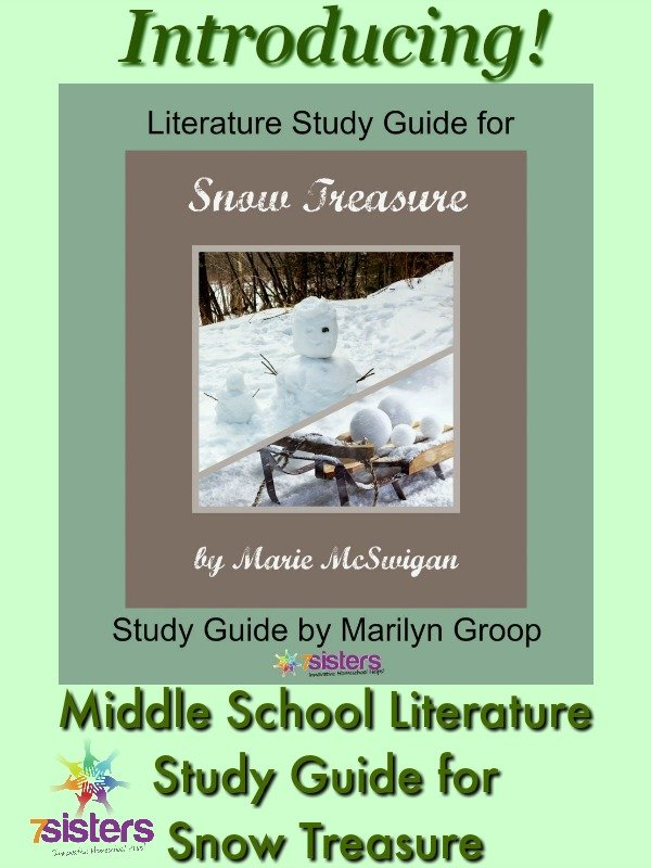 Introducing Middle School Literature Study Guide: Snow Treasure 7SistersHomeschool.com
