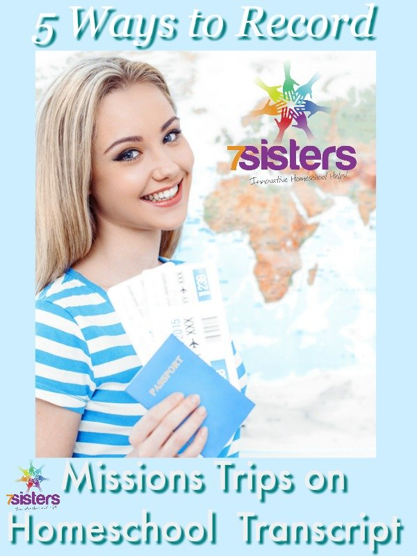 How to Record Missions Trips on Homeschool High School Transcript 7SistersHomeschool.com