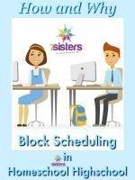3 Ways to Do Block Scheduling in Homeschool Highschool
