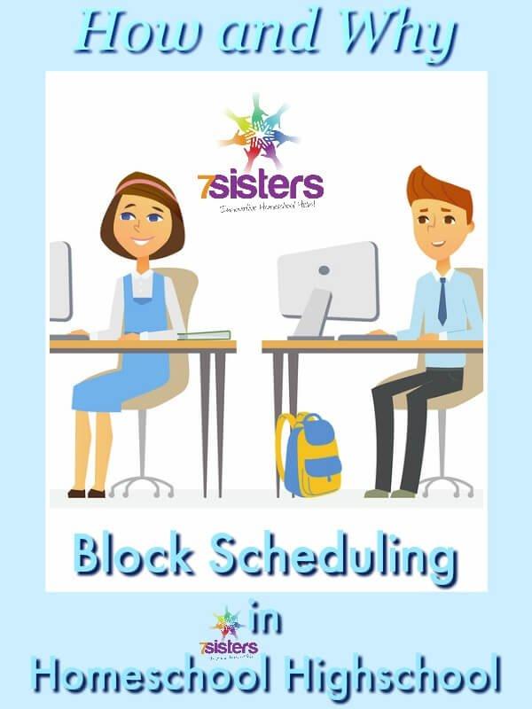 3 Ways to Do Block Scheduling in Homeschool Highschool 7SistersHomeschool.com