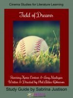 Field of Dreams Cinema Study Guide