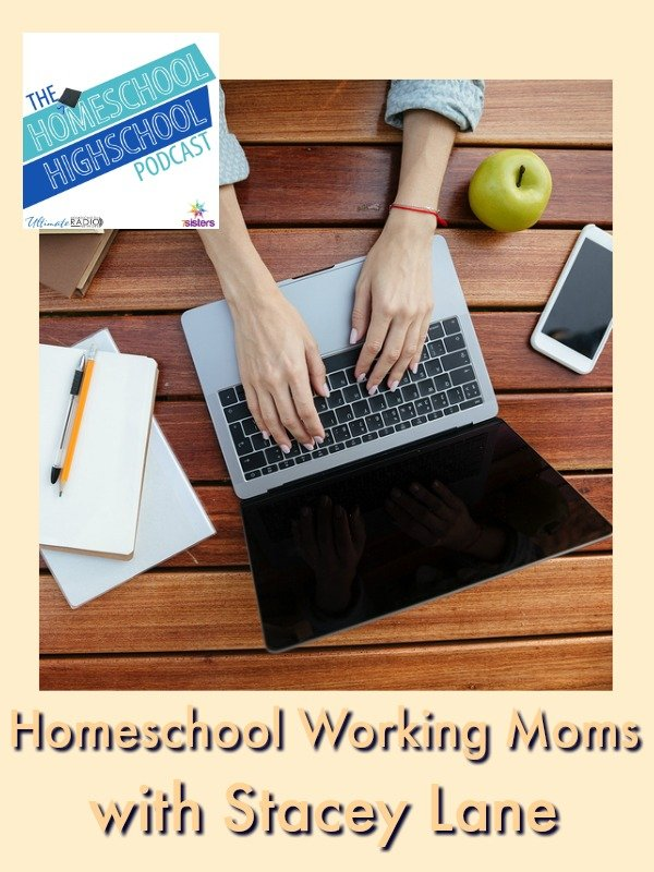 HSHSP Ep 87: Help for Homeschool Working Moms with Stacey Lane