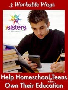 3 Workable Ways to Help Homeschool Teens Own Their Education